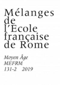 MOYEN AGE - T1312 - MELANGES DE L'ECOLE FRANCAISE DE ROME MOYEN AGE 131-2