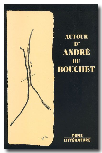 AUTOUR D'ANDRE DU BOUCHET