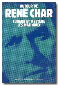 AUTOUR DE RENE CHAR