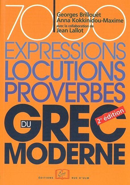 7000 EXPRESSIONS,LOCUTIONS,PROVERBES DU GREC MODERNE - 2E ED