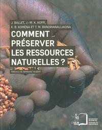 COMMENT PRESERVER LES RESSOURCES NATURELLES ? - LE MYTHE DE LA GESTION PARTICIPATIVE