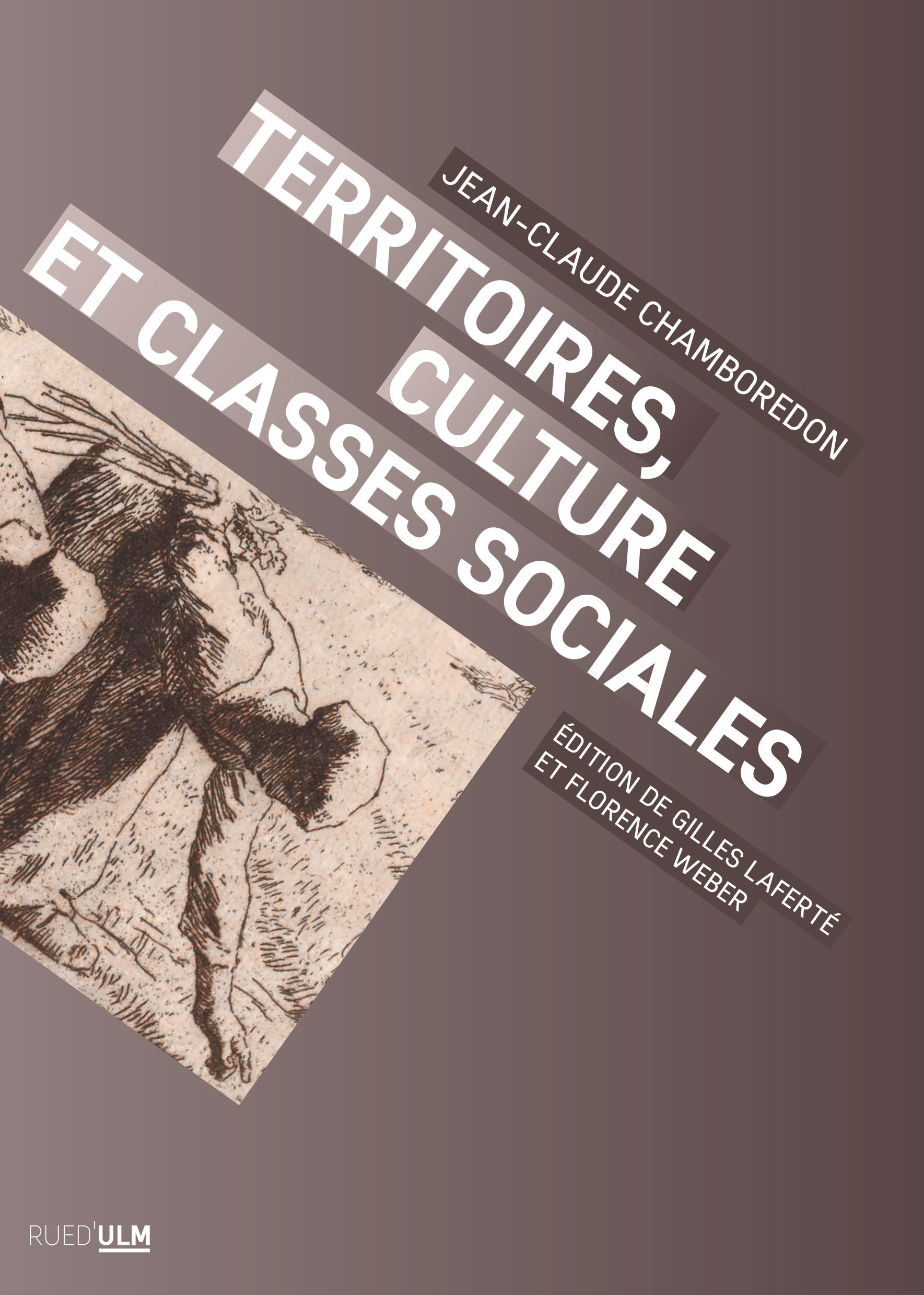 TERRITOIRES, CULTURE ET CLASSES SOCIALES