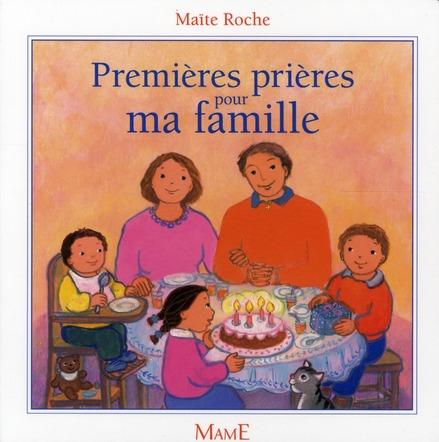 PREMIERES PRIERES POUR MA FAMILLE