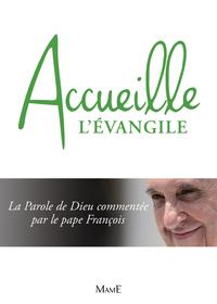 ACCUEILLE L'EVANGILE