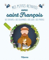 MES PETITES ACTIVITES AVEC SAINT FRANCOIS