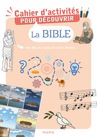 CAHIER D'ACTIVITES POUR DECOUVRIR LA BIBLE