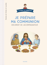 JE PREPARE MA COMMUNION - DOCUMENT CATECHISTE