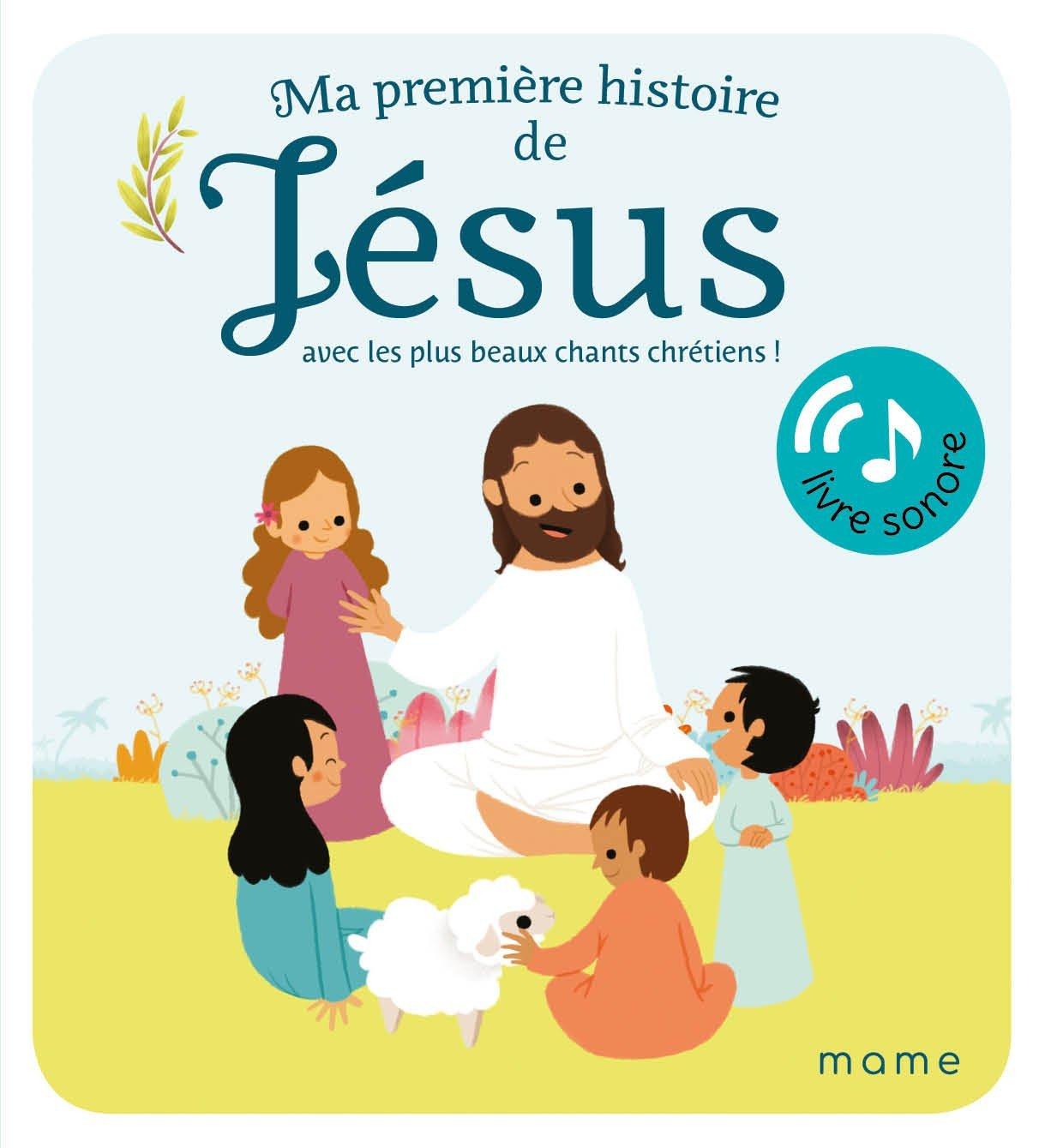 MA PREMIERE HISTOIRE DE JESUS SONORE
