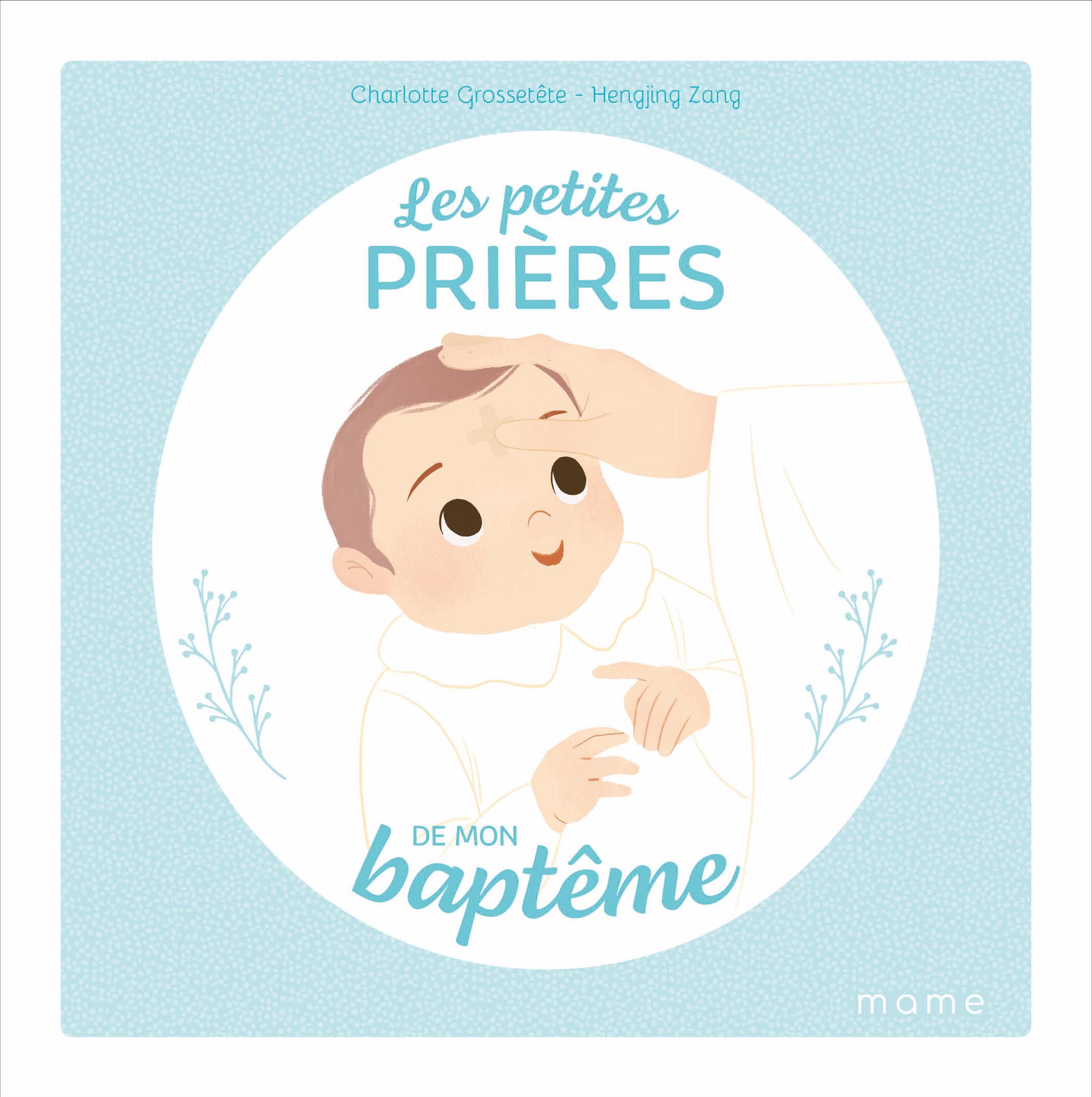 LES PETITES PRIERES DE MON BAPTEME