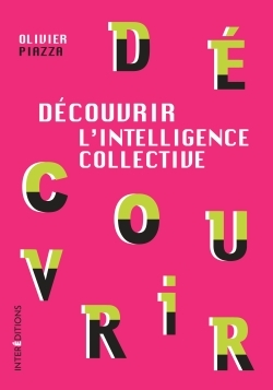 DECOUVRIR L'INTELLIGENCE COLLECTIVE