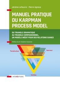 MANUEL PRATIQUE DU KARPMAN PROCESS MODEL - DU TRIANGLE DRAMATIQUE AU TRIANGLE COMPASSIONNEL,  UN MOD