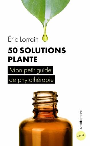 50 SOLUTIONS PLANTES - MON PETIT GUIDE DE PHYTOTHERAPIE