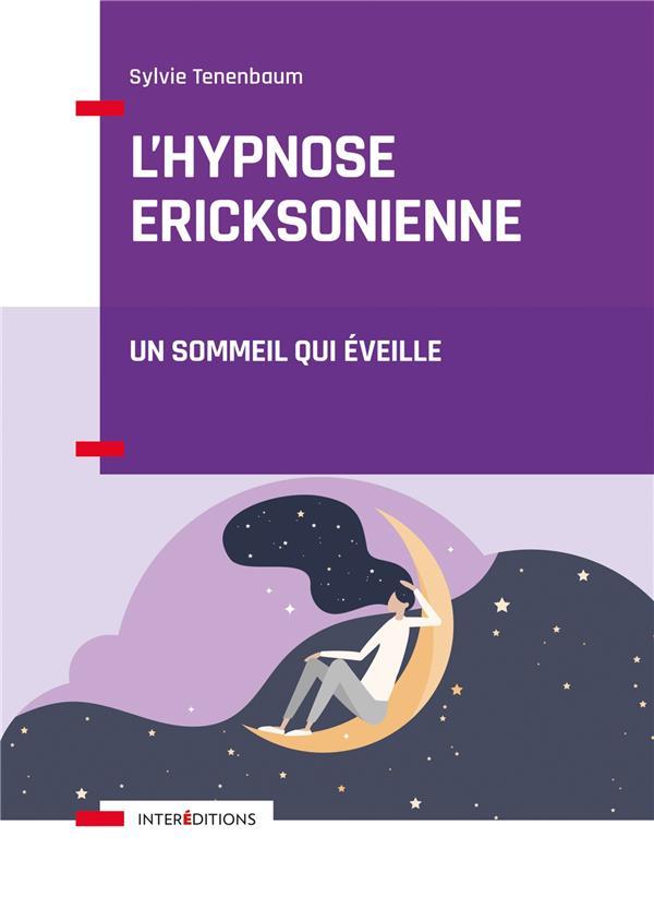 L'HYPNOSE ERICKSONIENNE - UN SOMMEIL QUI EVEILLE