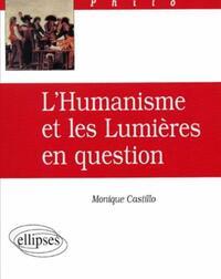 L'HUMANISME ET LES LUMIERES EN QUESTION
