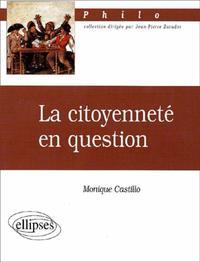 LA CITOYENNETE EN QUESTION