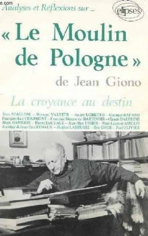 GIONO, LE MOULIN DE POLOGNE