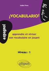 I VOCABULARIO ! APPRENDRE ET REVISER SON VOCABULAIRE EN JOUANT (ESPAGNOL)