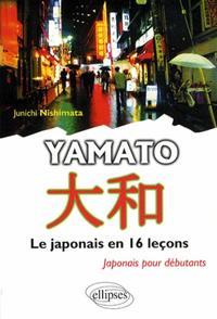 YAMATO - LE JAPONAIS EN 16 LECONS