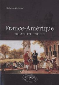 FRANCE-AMERIQUE, 200 ANS D'HISTOIRE