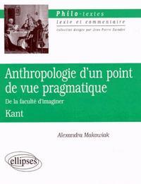 KANT, ANTHROPOLOGIE D'UN POINT DE VUE PRAGMATIQUE ('DE LA FACULTE D'IMAGINER')