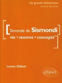 DE SISMONDI SIMONDE  - VIE, OEUVRES, CONCEPTS