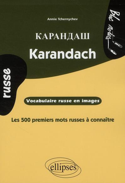 Karandach  vocabulaire russe en images  les 500 premiers mots russes a connaitre