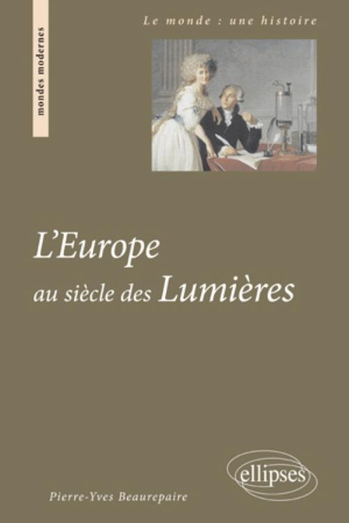 L'EUROPE AU SIECLE DES LUMIERES