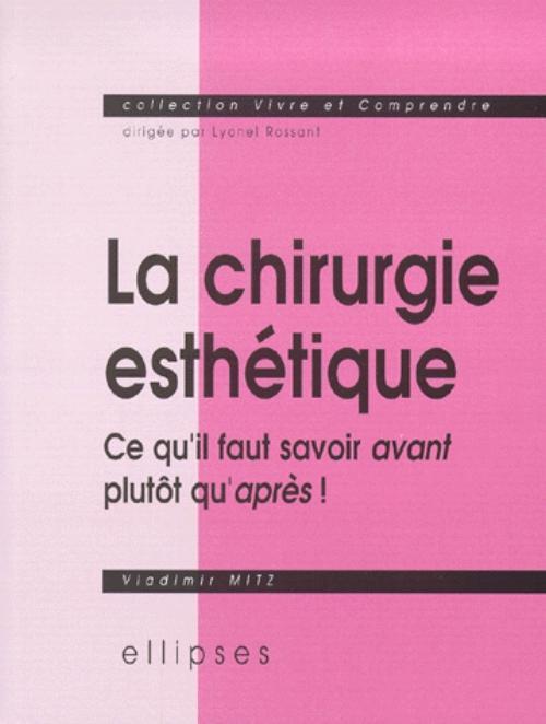CHIRURGIE ESTHETIQUE (LA)