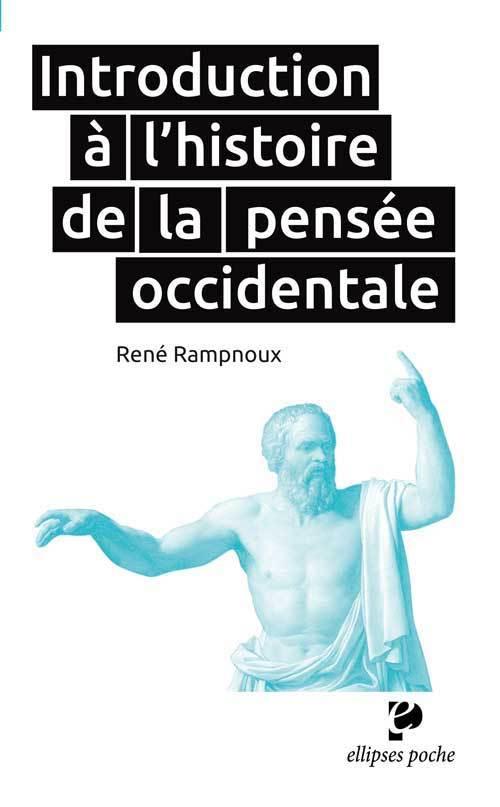 INTRODUCTION A L`HISTOIRE DE LA PENSEE OCCIDENTALE