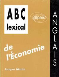 ABC LEXICAL DE L'ECONOMIE (ANGLAIS)