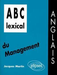 ABC LEXICAL DU MANAGEMENT (ANGLAIS)
