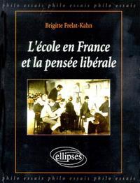 L'ECOLE EN FRANCE ET LA PENSEE LIBERALE