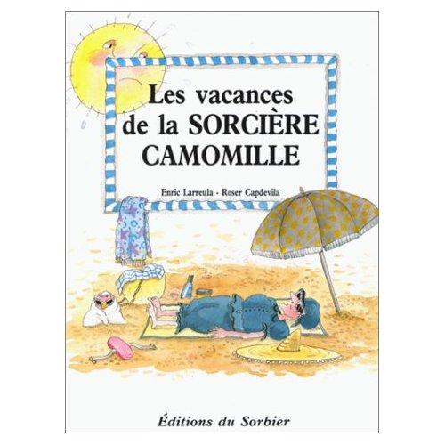 VACANCES DE LA SORCIERE CAMOMILLE (POCHE)