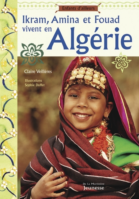 IKRAM, AMINA ET FOUAD VIVENT EN ALGERIE