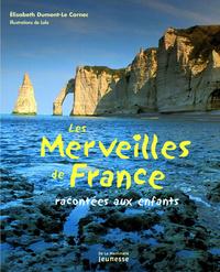 MERVEILLES DE FRANCE RACONTEES AUX ENFANTS (LES)