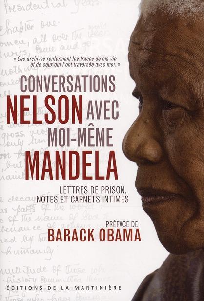 CONVERSATIONS AVEC MOI-MEME. LETTRES DE PRISON, NOTES ET CARNETS INTIMES