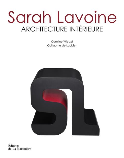 SARAH LAVOINE. ARCHITECTURE INTERIEURE