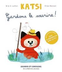 KATSI. GARDONS LE SOURIRE !