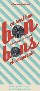 BONBONS- CA SENT BON LA BARBAPAPA, LE CARAMEL ET COMPAGNIE