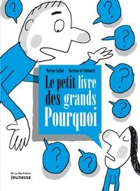 LE PETIT LIVRE DES GRANDS POURQUOI