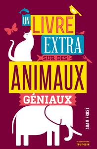 UN LIVRE EXTRA SUR DES ANIMAUX GENIAUX