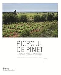 PICPOUL DE PINET - UNE ODYSSEE VITICOLE EN LANGUEDOC