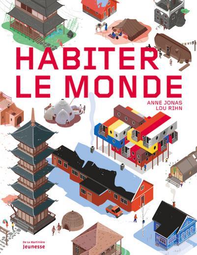 HABITER LE MONDE