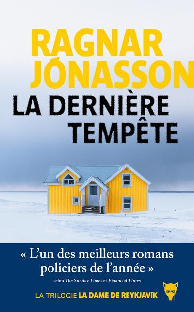 LA DERNIERE TEMPETE. TRILOGIE 'LA DAME DE REYKJAVIK'