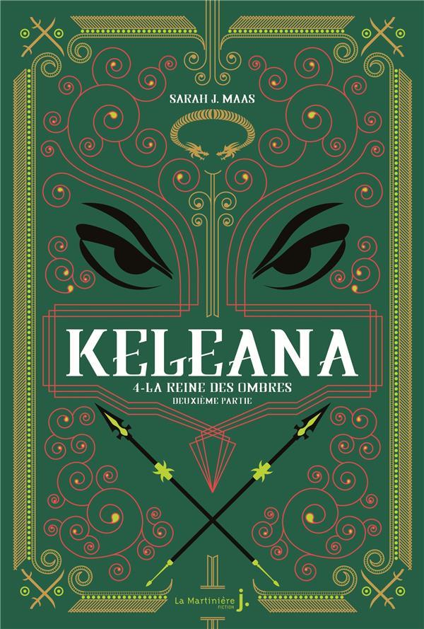 Keleana, tome 4. la reine des ombres, deuxieme partie