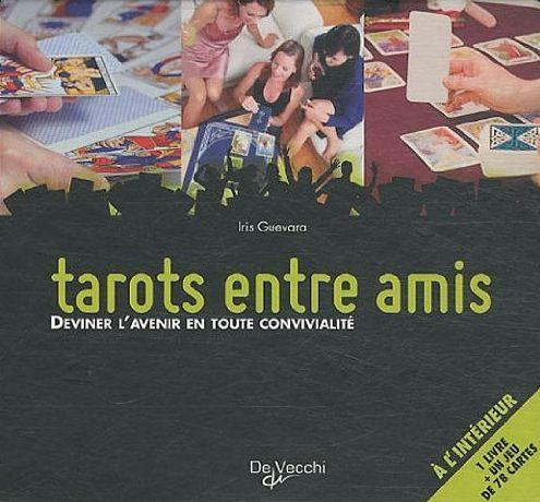 TAROTS ENTRE AMIS BOITE DVE 1 LIVRE ET 1 JEU DE 78 CARTES