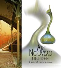 ART NOUVEAU, UN DEFI