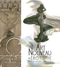 ART NOUVEAU & EROTISME