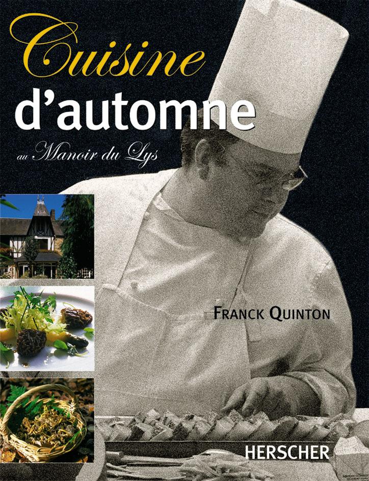CUISINE D'AUTOMNE - AU MANOIR DU LYS