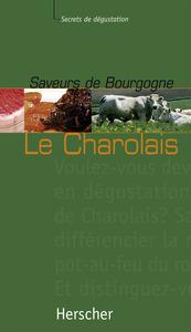 SAVEURS DE BOURGOGNE - LE CHAROLAIS